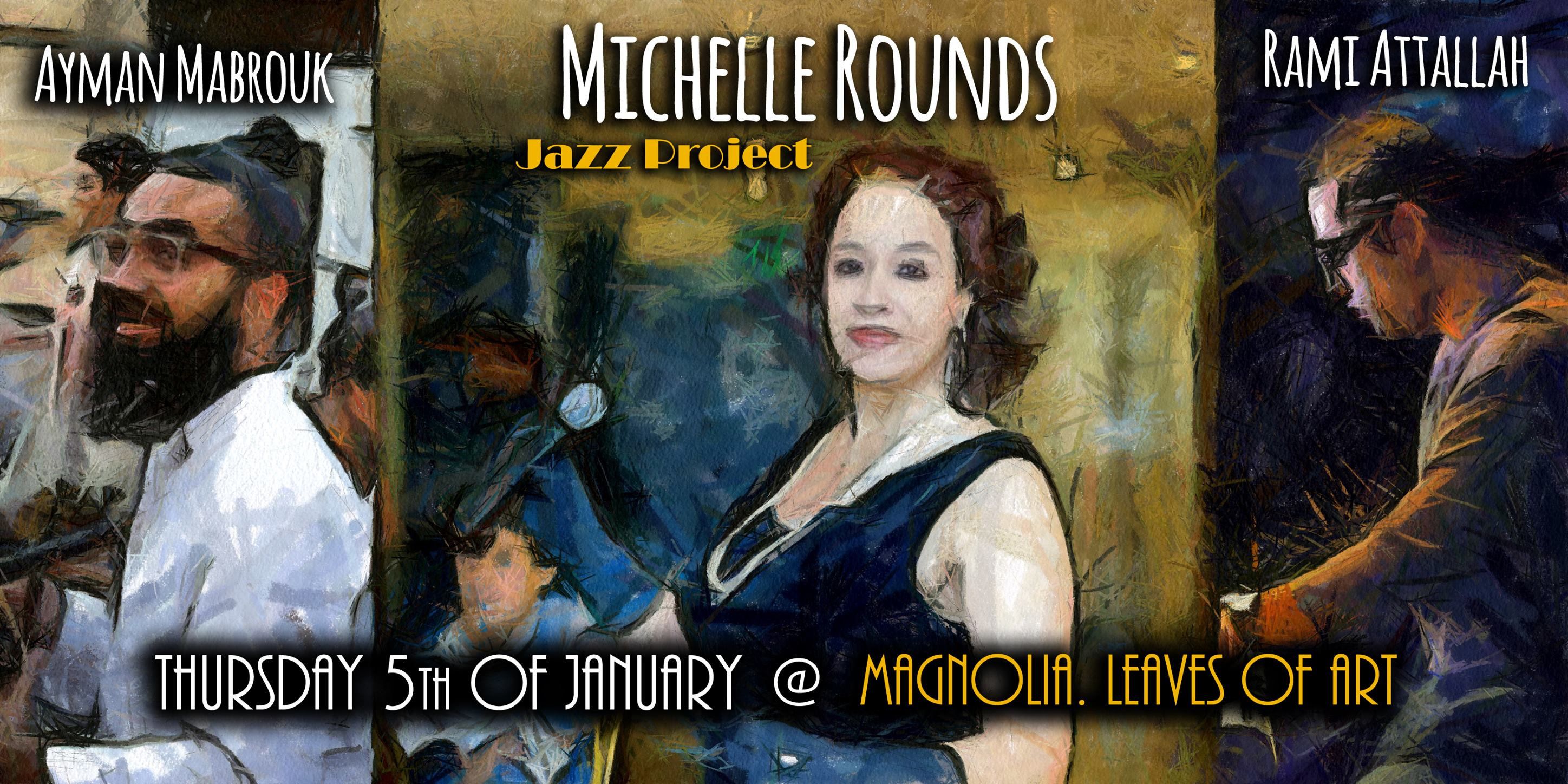 MICHELLE ROUNDS (JAZZ PROJECT)